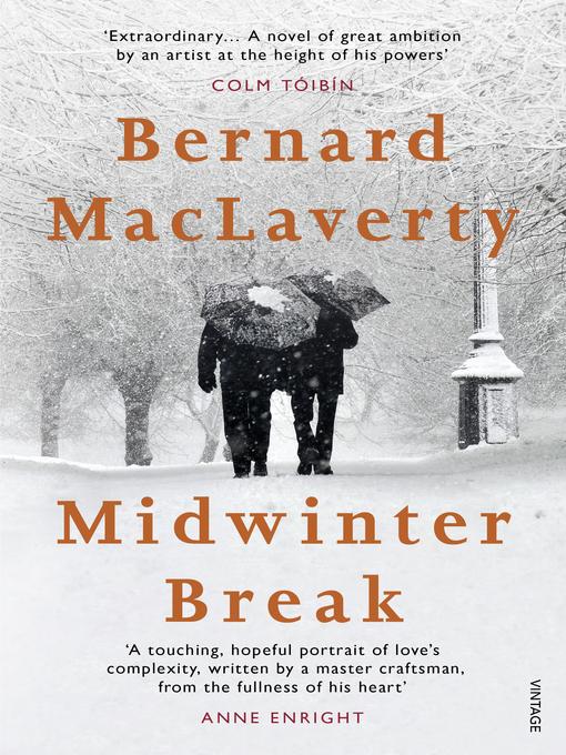 Title details for Midwinter Break by Bernard Maclaverty - Wait list