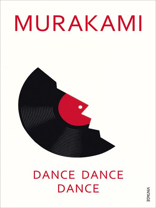 Title details for Dance Dance Dance by Haruki Murakami - Available