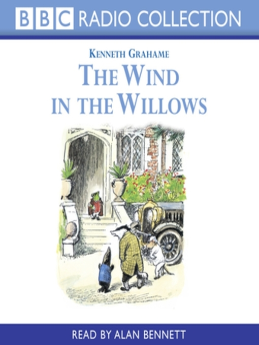 Title details for The Wind In the Willows by Kenneth Grahame - Available