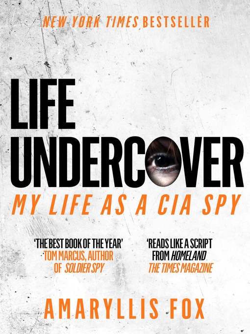 Title details for Life Undercover by Amaryllis Fox - Wait list
