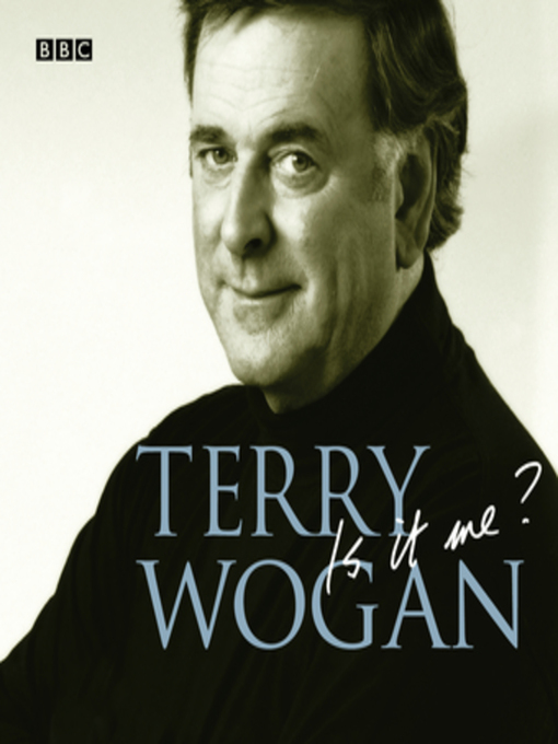 Title details for Is it Me? by Terry Wogan - Available