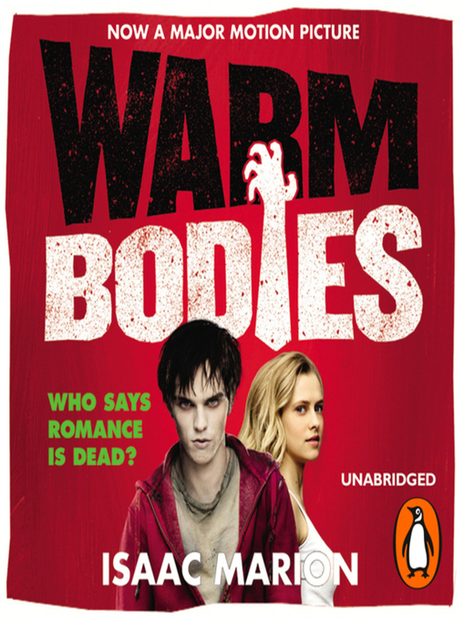 Title details for Warm Bodies by Isaac Marion - Available