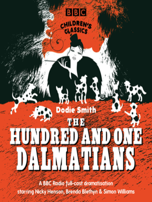 Title details for The Hundred and One Dalmatians by Dodie Smith - Available