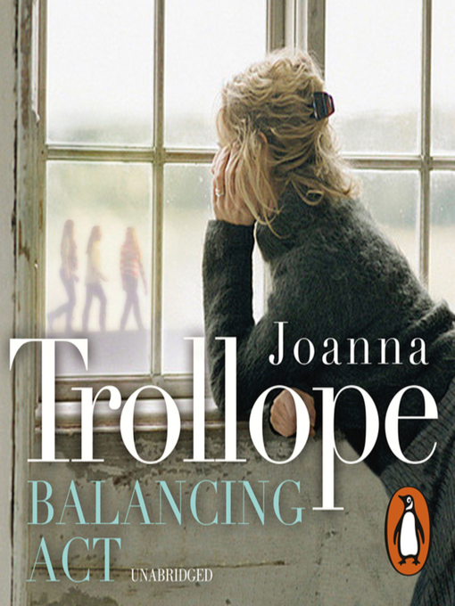 Title details for Balancing Act by Joanna Trollope - Available