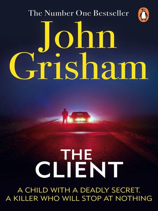 Title details for The Client by John Grisham - Wait list