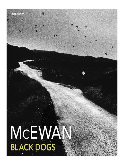 Title details for Black Dogs by Ian McEwan - Wait list