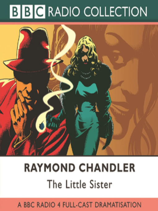 Title details for The Little Sister by Raymond Chandler - Available