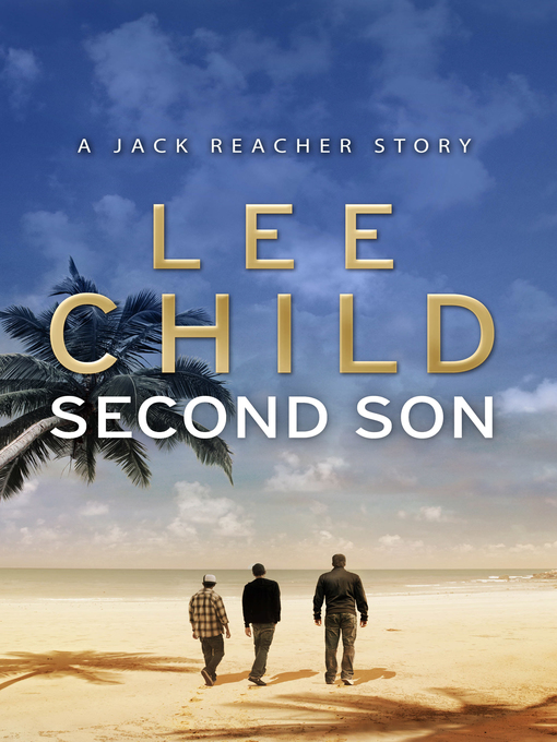 Title details for Second Son by Lee Child - Wait list