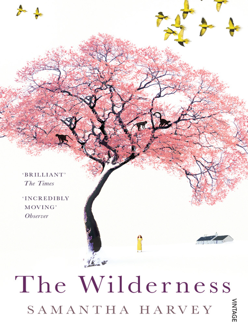 Title details for The Wilderness by Samantha Harvey - Available