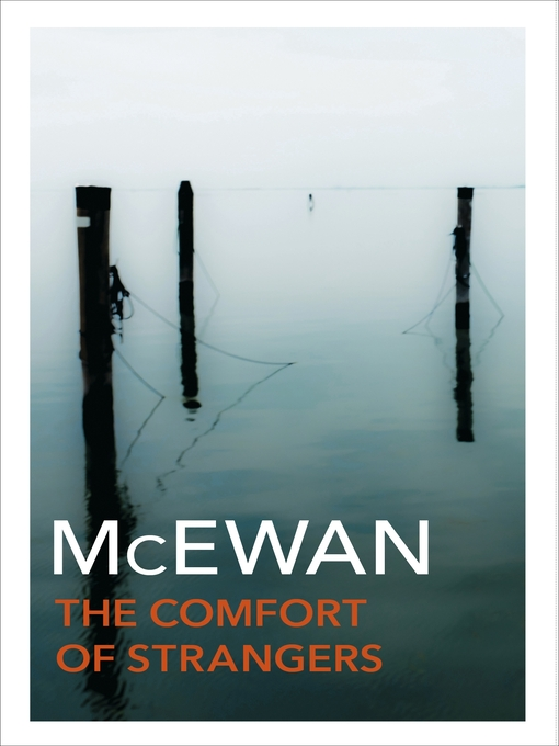 Title details for The Comfort of Strangers by Ian McEwan - Wait list