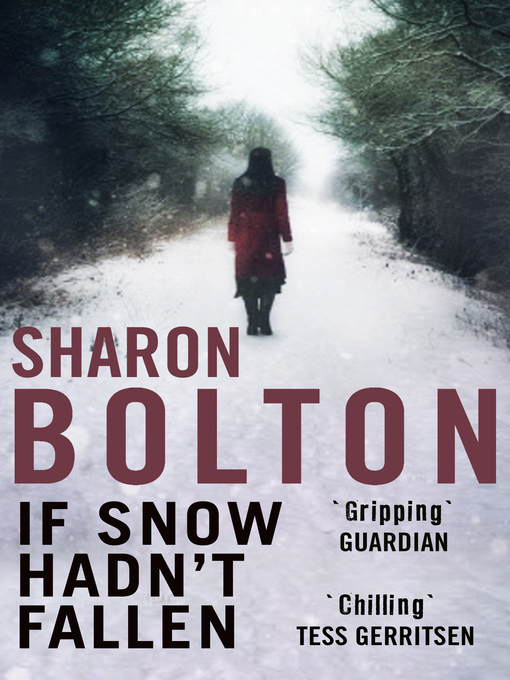 Title details for If Snow Hadn't Fallen by Sharon Bolton - Wait list
