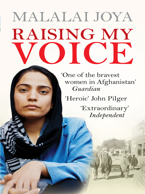 Title details for Raising my Voice by Malalai Joya - Available