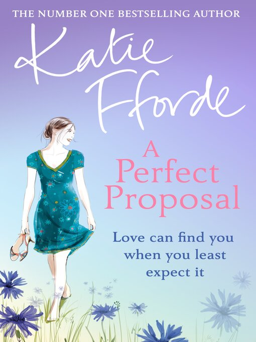 Title details for A Perfect Proposal by Katie Fforde - Available