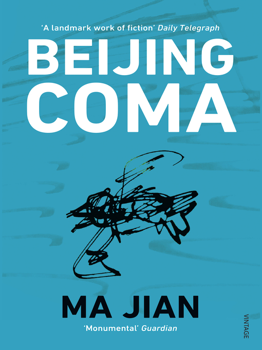 Title details for Beijing Coma by Ma Jian - Available
