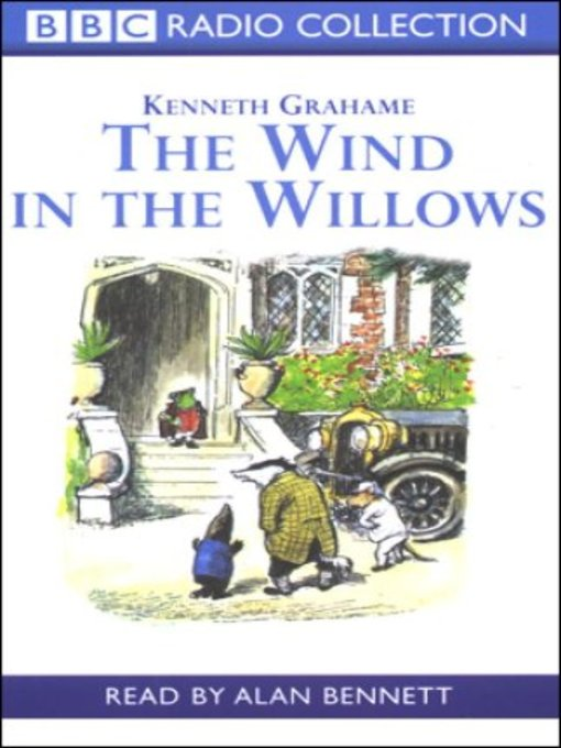 Title details for Wind In the Willows by Kenneth Grahame - Wait list