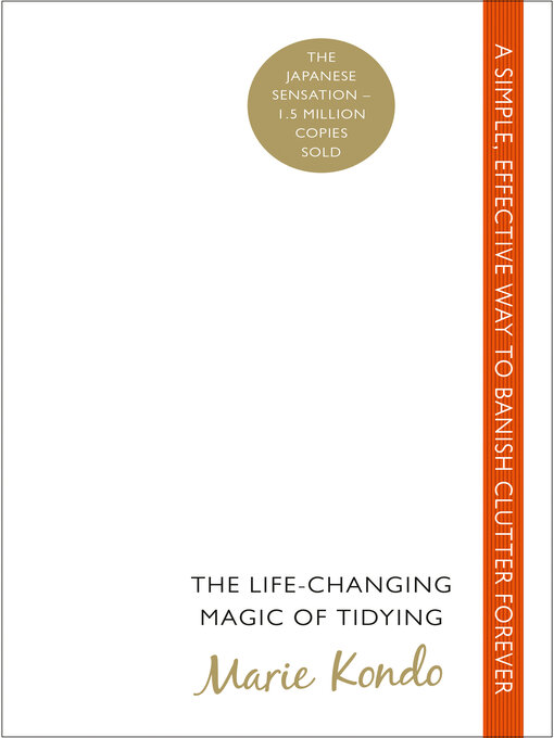 Title details for The Life-Changing Magic of Tidying by Marie Kondo - Wait list