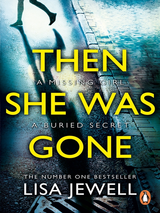Title details for Then She Was Gone by Lisa Jewell - Available