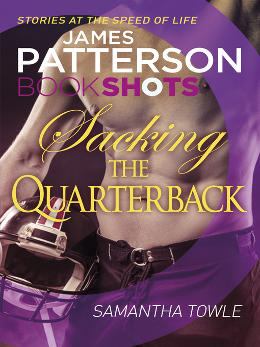 Title details for Sacking the Quarterback by James Patterson - Available