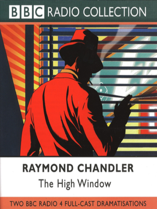Title details for The High Window by Raymond Chandler - Available