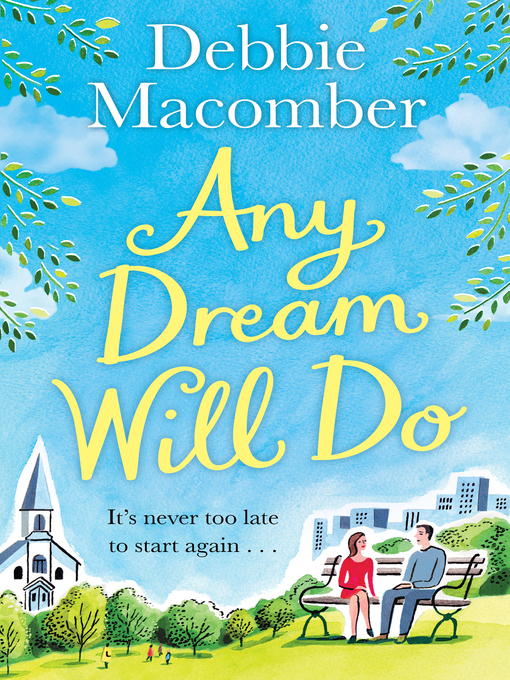 Title details for Any Dream Will Do by Debbie Macomber - Available