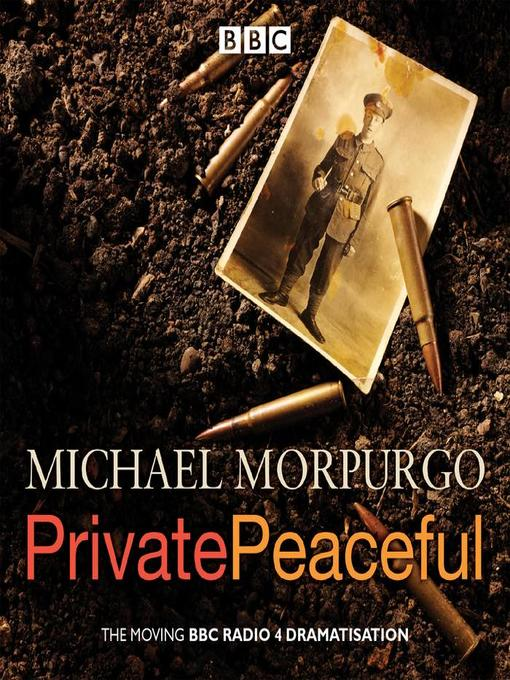 Title details for Private Peaceful by Michael Morpurgo - Wait list