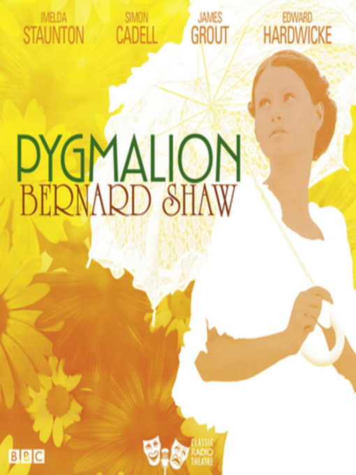 Title details for Pygmalion by George Bernard Shaw - Wait list