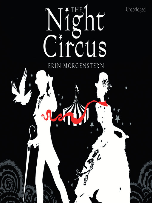 Title details for The Night Circus by Erin Morgenstern - Available