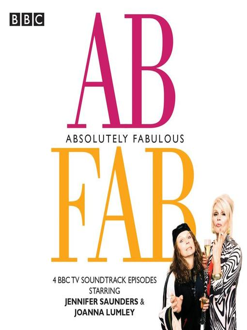 Title details for Absolutely Fabulous by Jennifer Saunders - Available