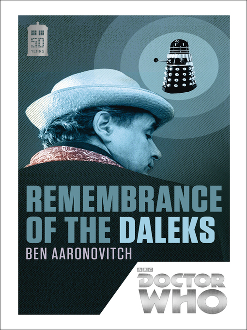 Title details for Remembrance of the Daleks by Ben Aaronovitch - Available