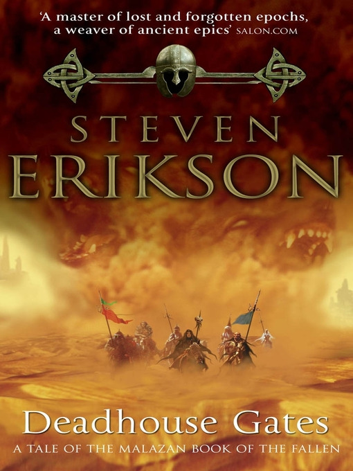 Title details for Deadhouse Gates by Steven Erikson - Available