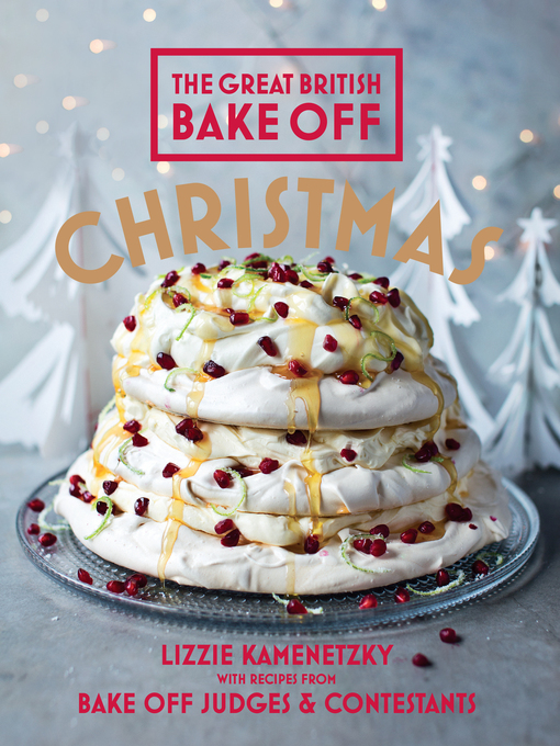 Title details for Great British Bake Off by Lizzie Kamenetzky - Available