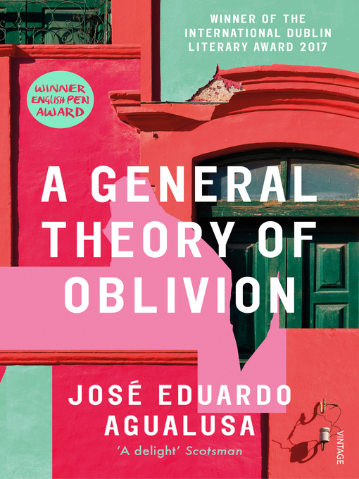 Title details for A General Theory of Oblivion by José Eduardo Agualusa - Available