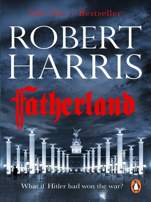 Title details for Fatherland by Robert Harris - Wait list