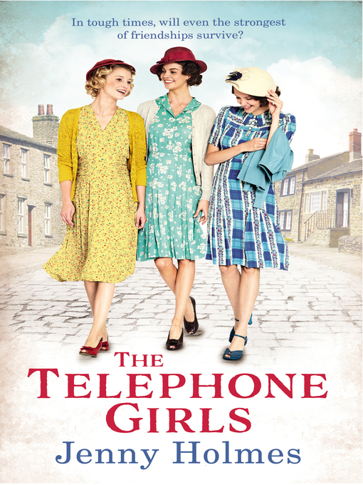 Title details for The Telephone Girls by Jenny Holmes - Wait list