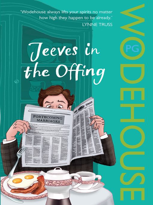Title details for Jeeves in the Offing by P.G. Wodehouse - Available