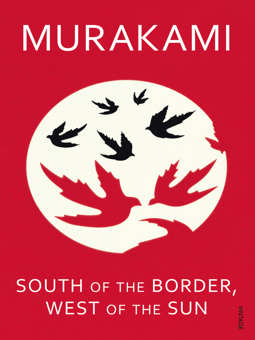 Title details for South of the Border, West of the Sun by Haruki Murakami - Available