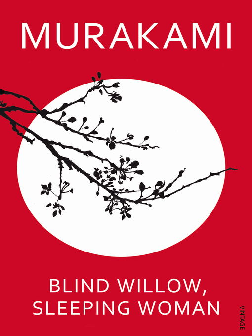 Title details for Blind Willow, Sleeping Woman by Haruki Murakami - Available