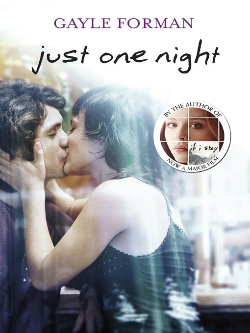 Title details for Just One Night by Gayle Forman - Wait list