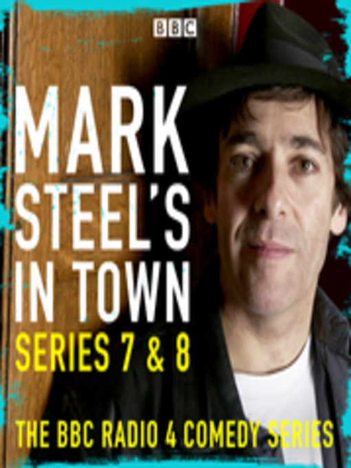 Title details for Mark Steel's In Town--Series 7 & 8 by Mark Steel - Available