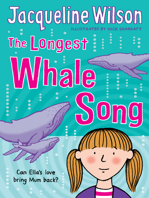 Title details for The Longest Whale Song by Jacqueline Wilson - Wait list