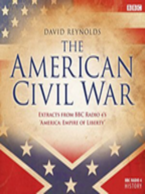 Title details for American Civil War, by David Reynolds - Available