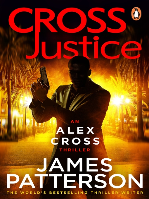 Title details for Cross Justice by James Patterson - Wait list