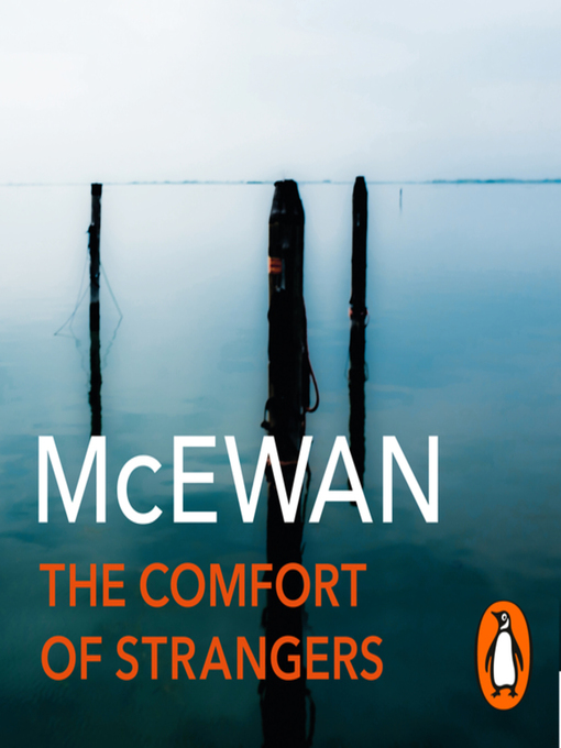 Title details for The Comfort of Strangers by Ian McEwan - Available