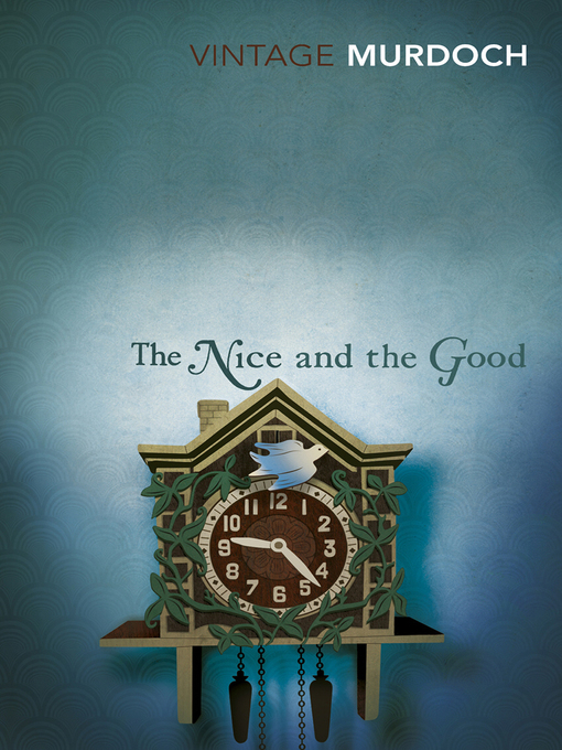 Title details for The Nice and the Good by Iris Murdoch - Available