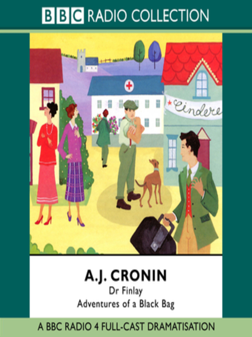 Title details for Dr Finlay  Adventures of a Black Bag by A.J. Cronin - Available