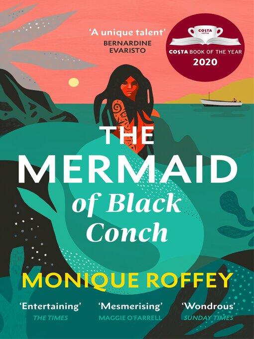 Title details for The Mermaid of Black Conch by Monique Roffey - Wait list