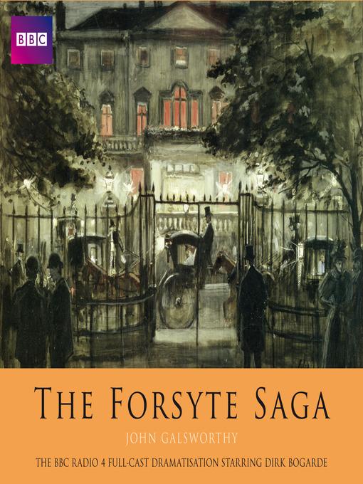 Title details for The Forsyte Saga by John Galsworthy - Wait list