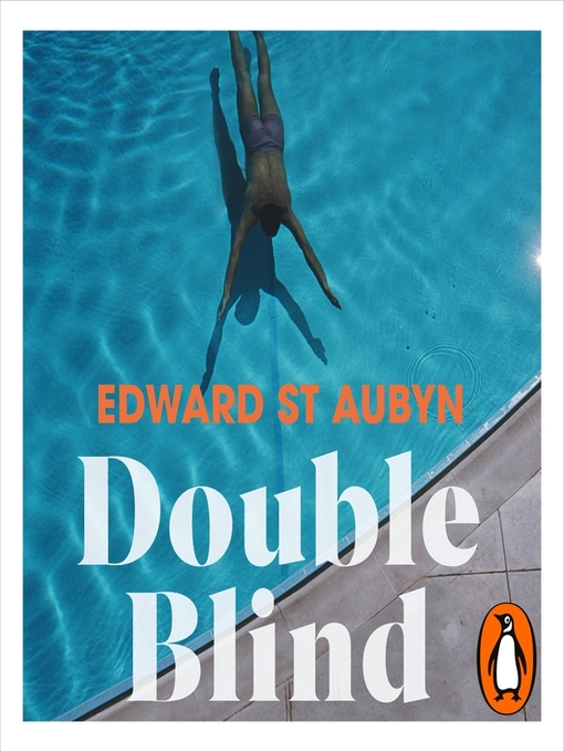 Title details for Double Blind by Edward St Aubyn - Available