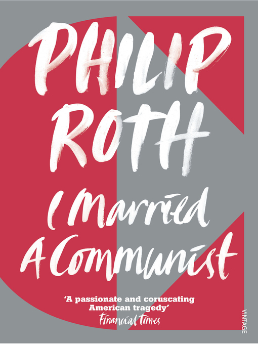 Title details for I Married a Communist by Philip Roth - Wait list