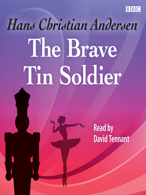 Title details for The Brave Tin Soldier by Hans Christian Andersen - Available